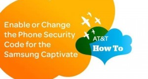 Enable or Change the Phone Security Code for the Samsung Captivate: AT&T How To Video Series
