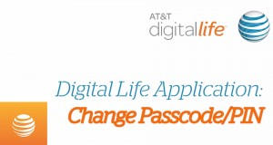 How To Change Passcode or PIN: Digital Life Support | AT&T