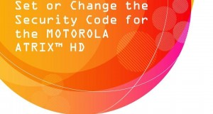 Set or Change the Security Code for the MOTOROLA ATRIX™ HD: AT&T How To Video Series
