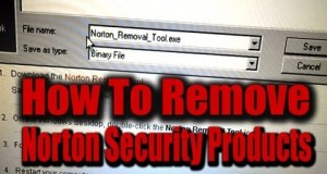 How to Remove Norton Security Products if Uninstall Fails