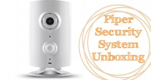 Piper Security System – Unboxing